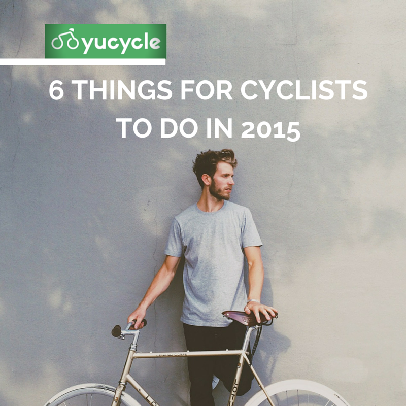 6 things for cyclists to do in 2015.png
