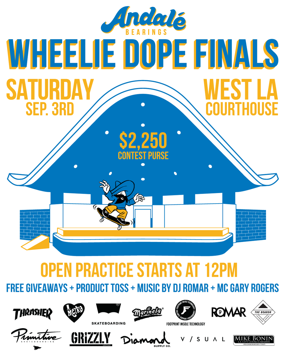 Andale Bearings Wheelie Dope Finals West LA Courthouse 2016 flyer