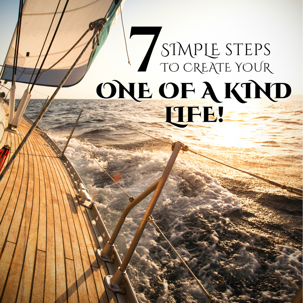 Get your FREE Report on the '7 Simple Steps to create your One of a Kind Life' - NOW