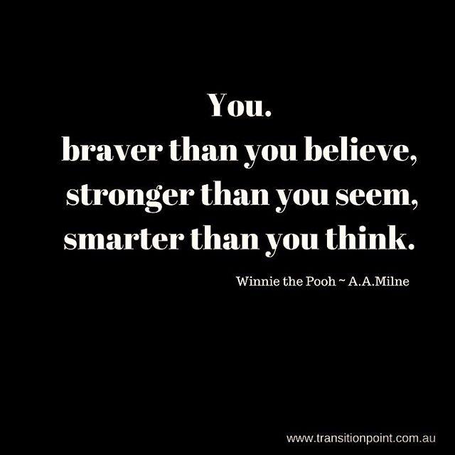 thanks Winnie #braverstrongersmarter #winniethepooh #transformation #inspiration #leadership #transitionpoint #empowermentcoach