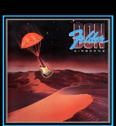 """Don Felder """"Airborne"""""""