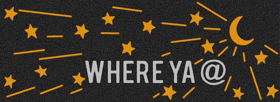 Where Ya @? Sunday May 24, 2015 Matthew 9:35–38