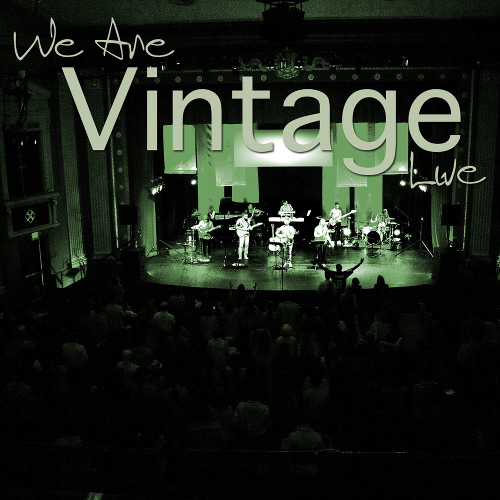 We Are Vintage LiVe Ep Release date: April 20, 2014