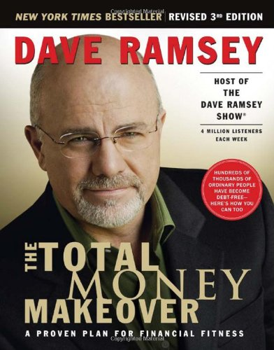 The Total Money Makeover by: Dave Ramsey  Buy on Amazon