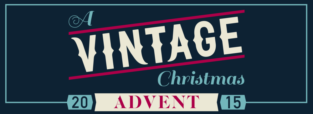 A Vintage Christmas Advent 2015