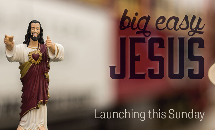 Big-Easy-Jesus_Homepage-Promo.jpg