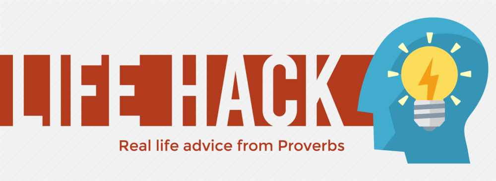 Life Hack April–June 2016 Proverbs