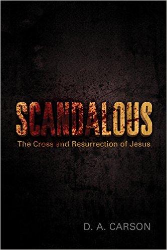 Scandalous By D.A. Carson  Buy on Amazon