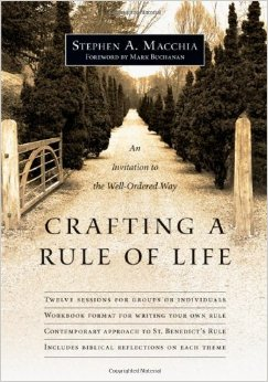 Crafting a Rule of Life  By Stephen Macchia  Buy on Amazon