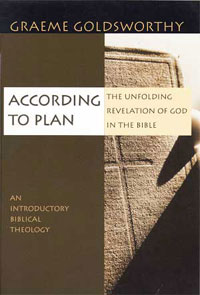 According to plan: the unfolding revelation of God in the Bible by Graeme Goldsworthy buy on Amazon Book Recommendation