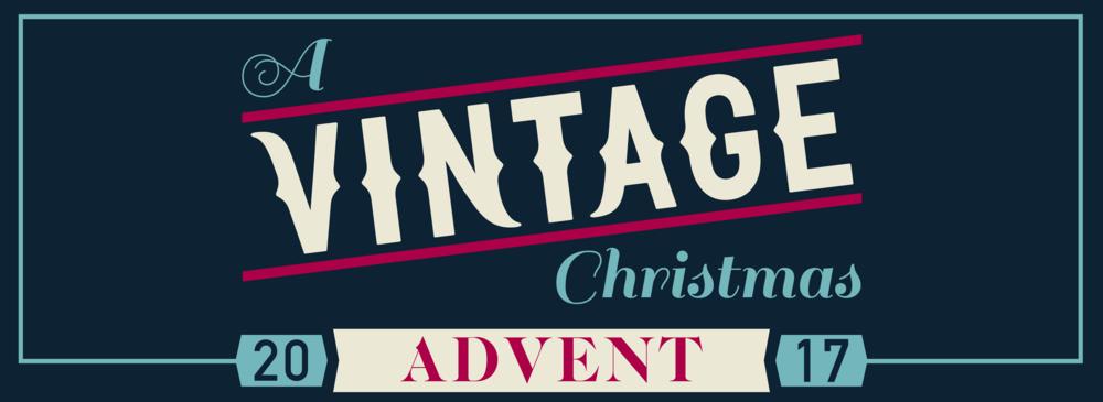 A Vintage Christmas 2017 December 20, 2017 Luke 2:8–14