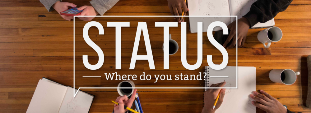 Status: Where Do You Stand? April–May 2018