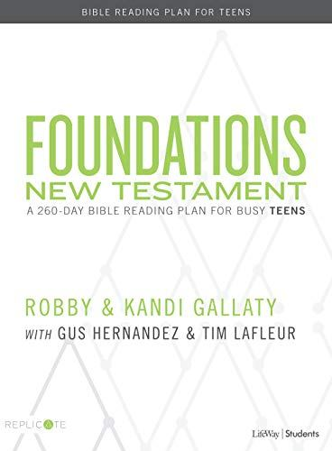 Foundations New TestaMent for Teens  Buy at Replicate