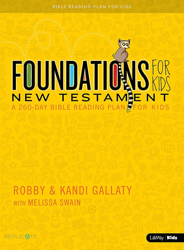Foundations New Testament for Kids  Buy at Replicate