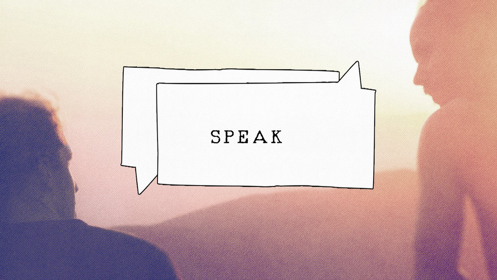 SPEAK - February 26 - March 19, 2017