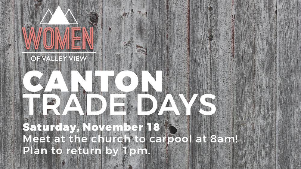 canton trade days trip