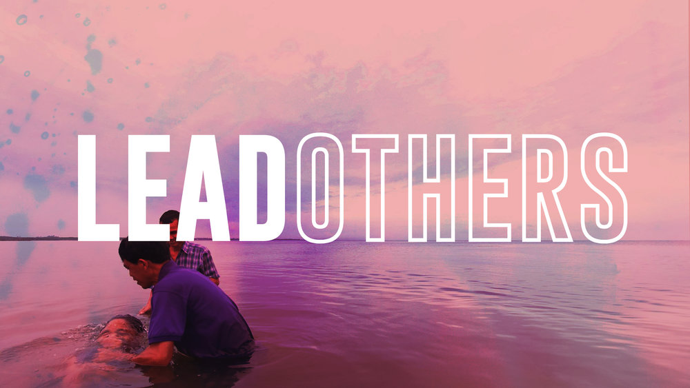 What does it mean to lead others? We invite people to know and follow Jesus with us.