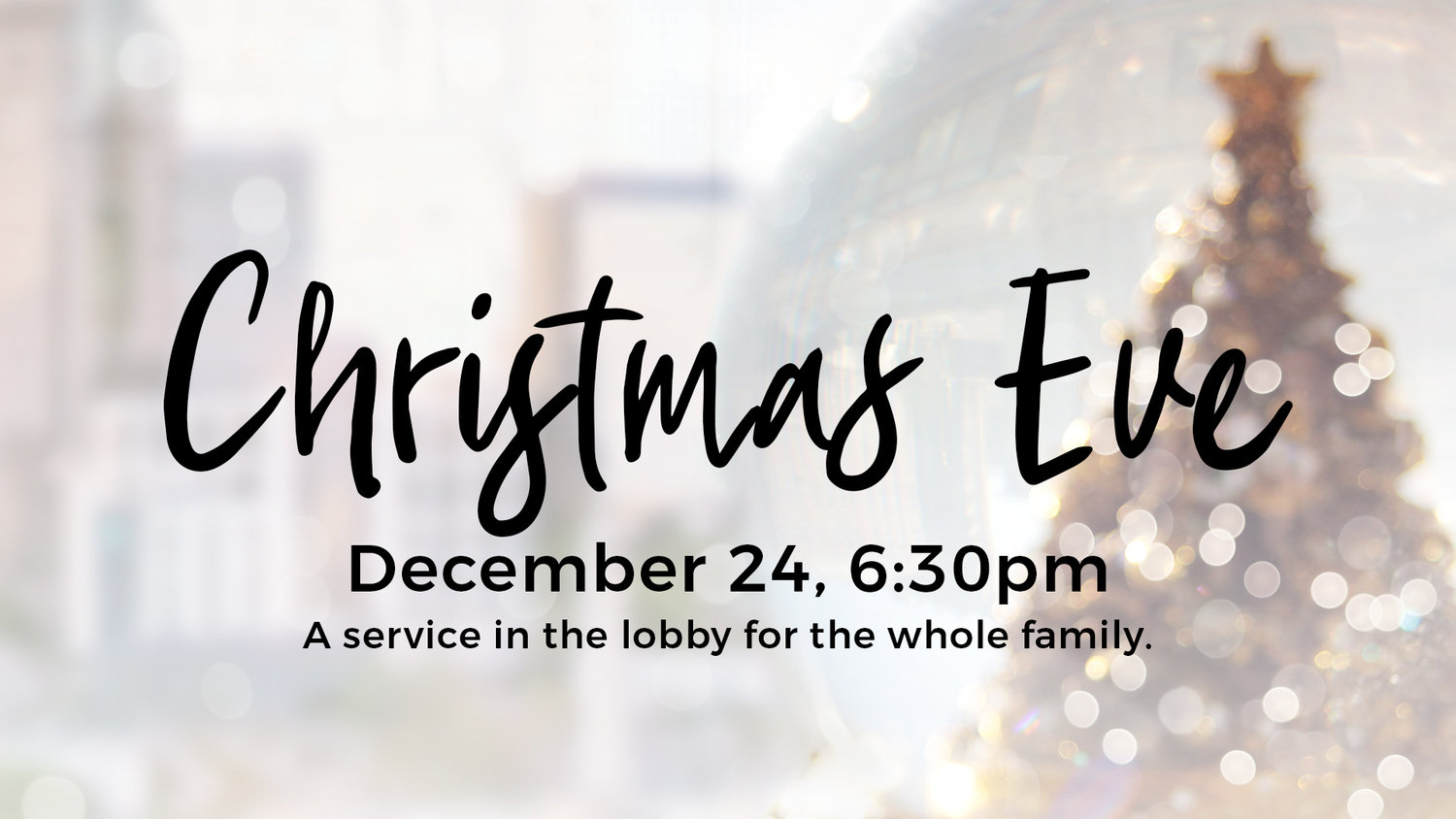 Christmas Eve Service — Valley View Christian Church