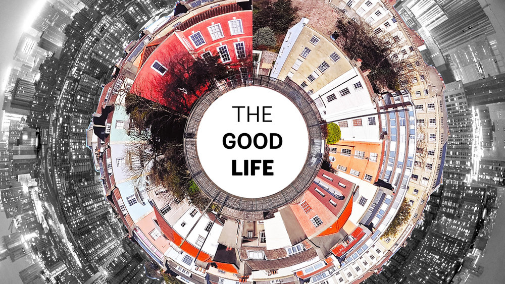 The Good Life - February 3 - March 24, 2019