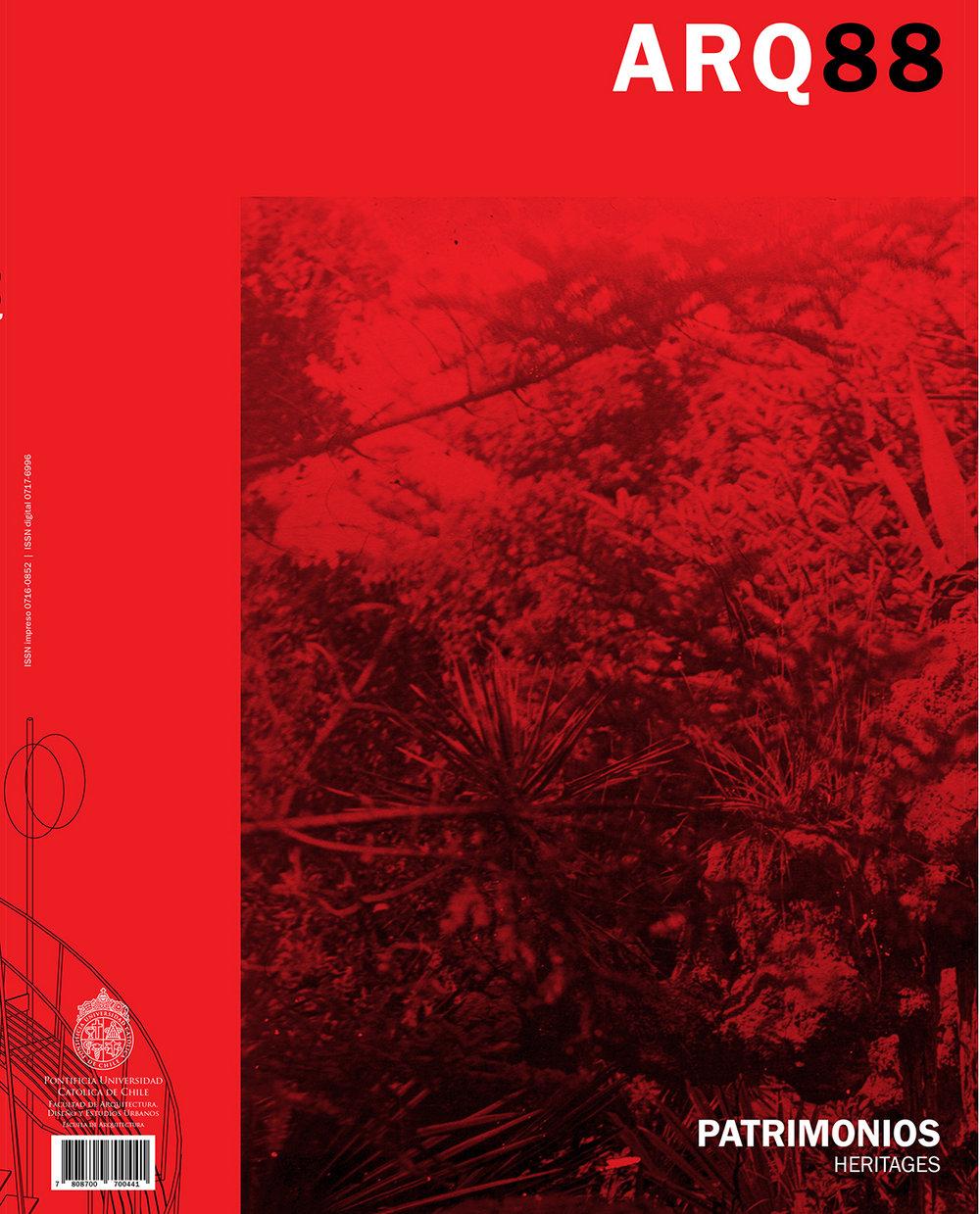 ARQ 88 (2014)  Patrimonios | Heritage  64 pages  Spanish  Softcover, 27 x 23 cm.  Published by Pontificia Universidad Católica de Chile, Facultad de Arquitectura, Diseño y Estudios Urbanos.