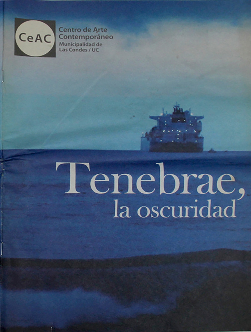 Tenebrae, La Oscuridad (2011)  Author: Francisca Garcia  Editor: Francisca Garcia  30 pages  Spanish  Softcover, 35 x 25 cm.  Published by CeAC, Centro de Arte Contemporáneo, CL