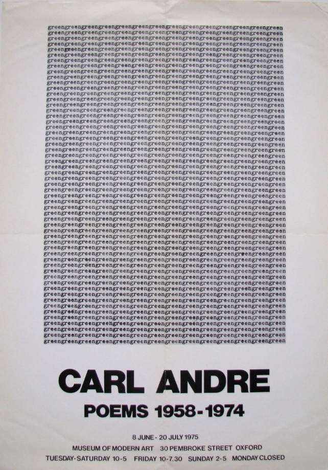 CARL ANDRE  Poems 1958–1974  June 8–July 20, 1975  Museum of Modern Art, Oxford