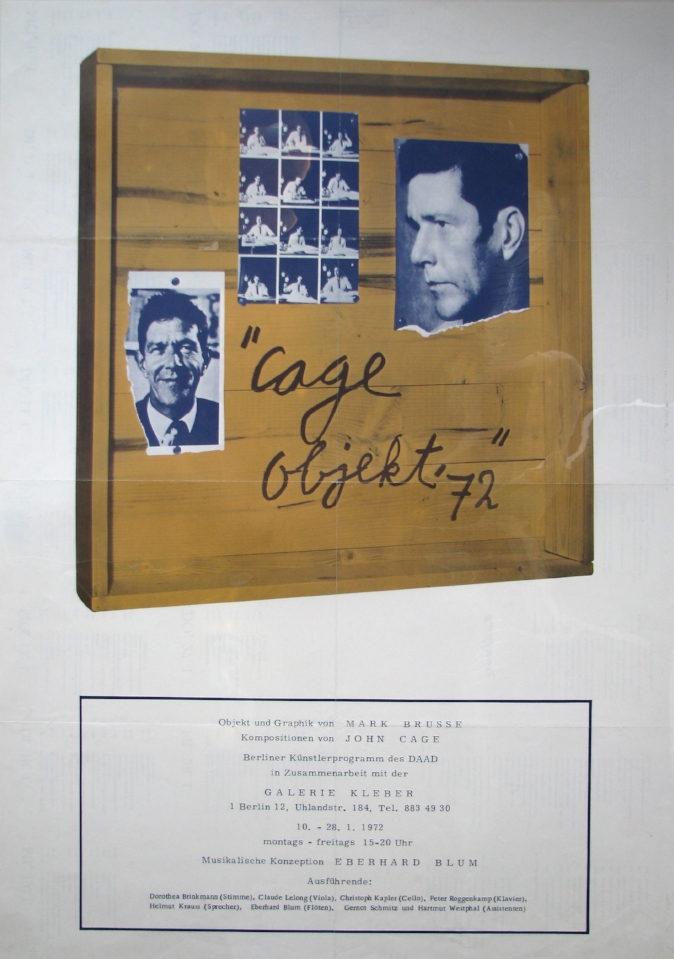 JOHN CAGE and MARK BRUSSE  Cage Objict 72  January 10–28, 1972  Galerie Kleber, Berlin