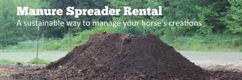 Compost Pile. Text Manure Spreader Rental. A sustainable way to manage your horse's creations. Link leads to rental info.