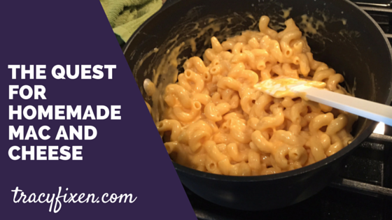 Looking for a simple homemade mac and cheese? Try this! http://www.tracyfixen.com/blog/2015/6/29/the-quest-for-homemade-mac-and-cheese