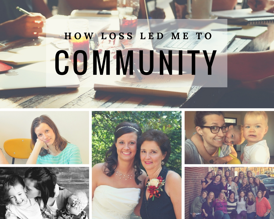 how loss led me to communty