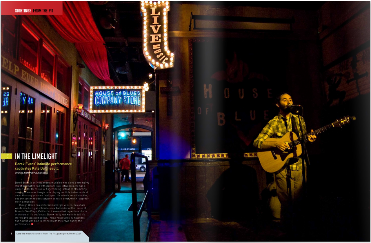 Had another image published in the latest issue of JPG Magazine! Check out the whole issue here    http://jpgmag.com/magazine/26    Derek Evans at the House of Blues San Diego…   ©Kate Daigneault 2009