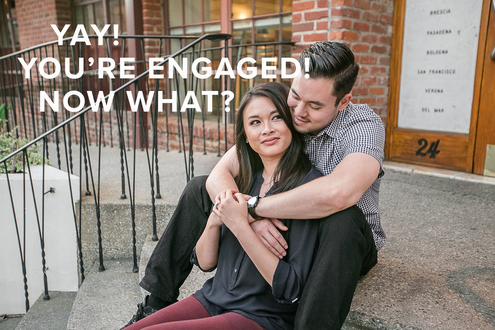 YAY! You're Engaged, Now what?.jpg