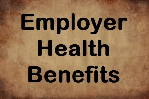 Employer Health Benefits