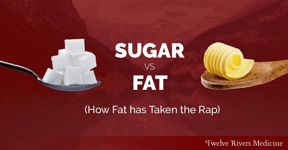 sugar vs fat   how fat has taken the rap for sugar s