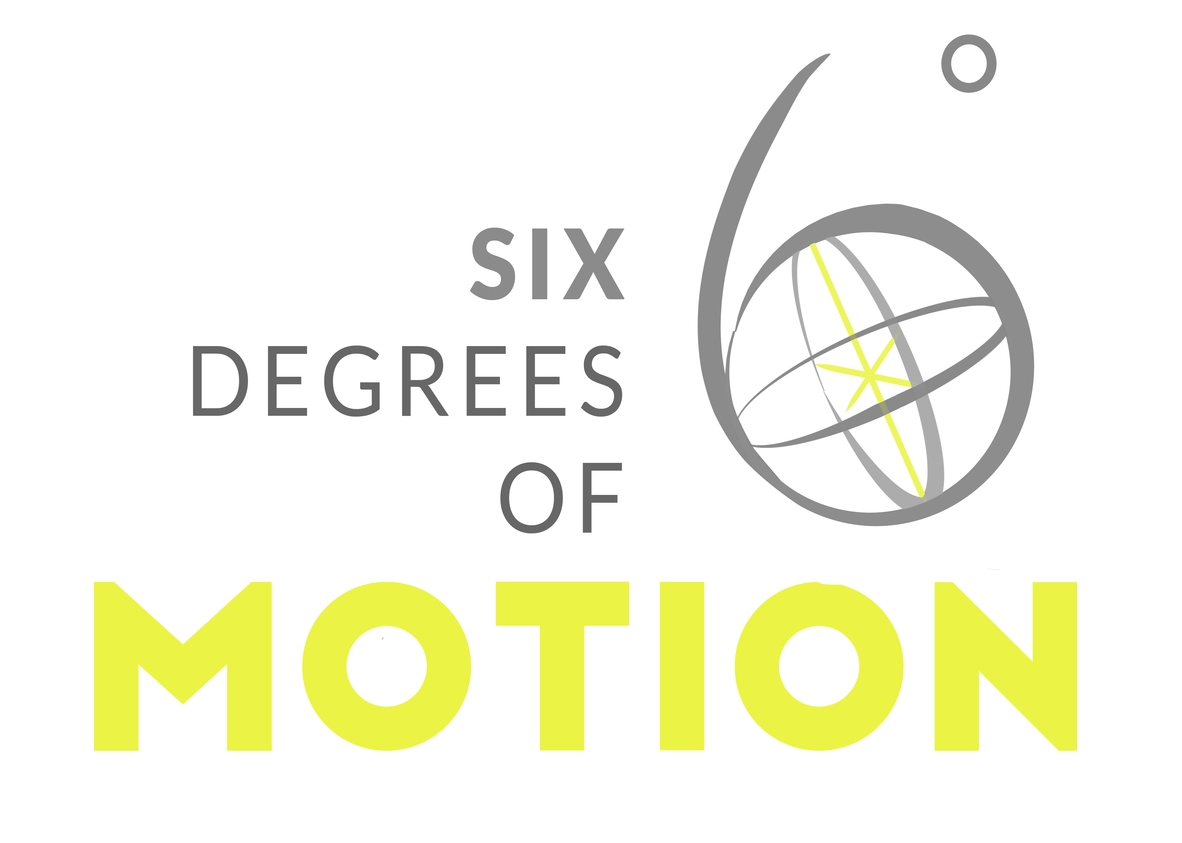 6 Degrees of Motion