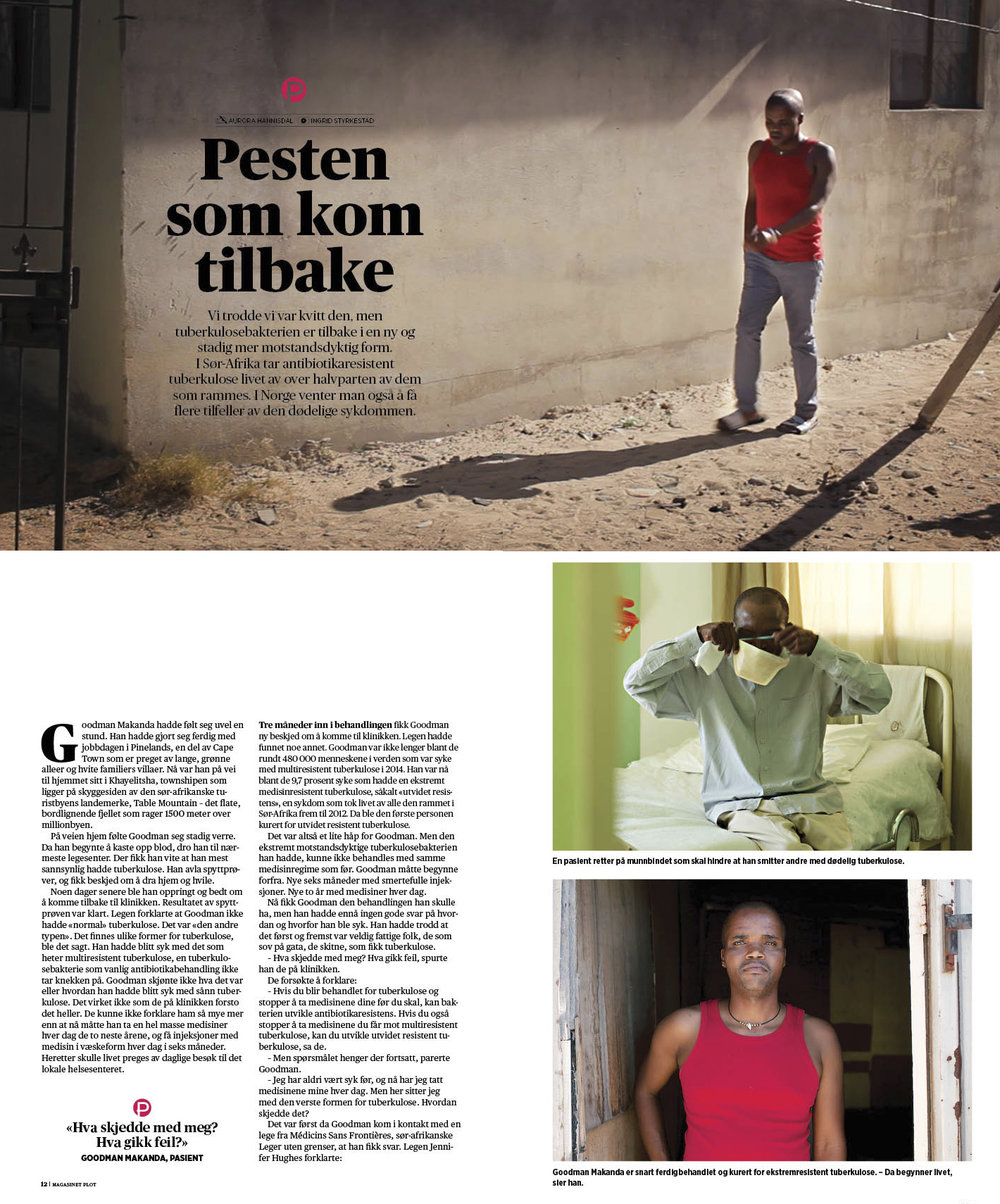 Vi trodde vi var kvitt den, men tuberkulosebakterien er tilbake i en ny og stadig mer motstandsdyktig form. Feature i magasinet Plot.