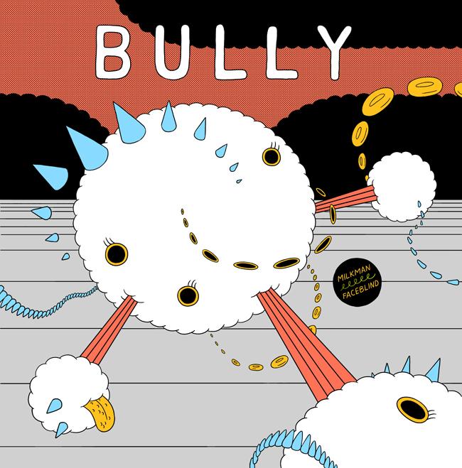 "Bully - Milkman / Faceblind 7"""