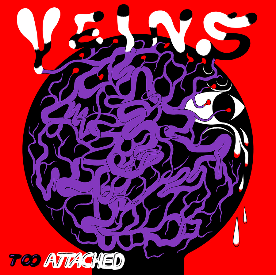 "Single artwork for Too Attached's ""Veins"""
