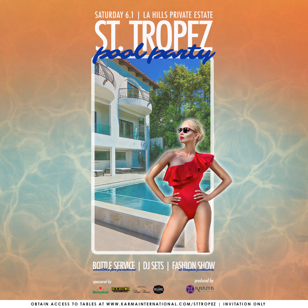 6f417cdd1d7d2 Karma Los Angeles 1st Annual St. Tropez Pool Party