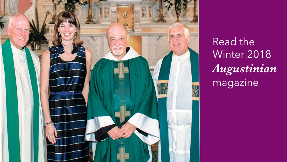 Read the Winter 2018 Augustinian Magazine