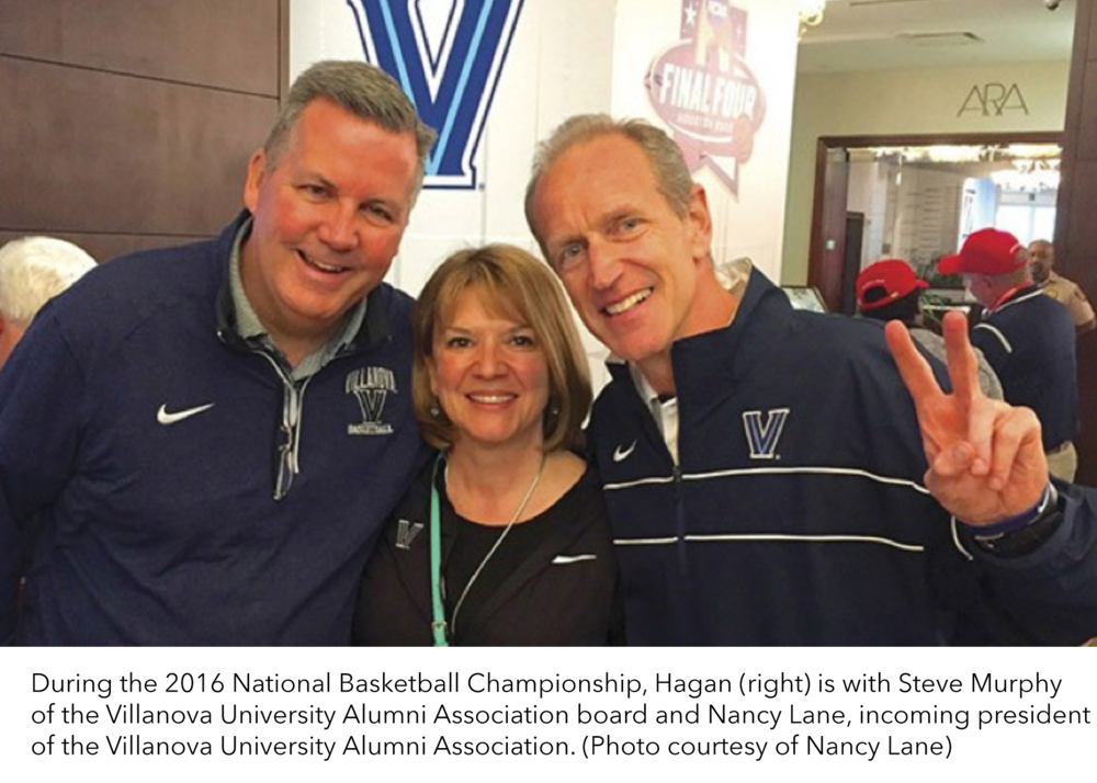 During the 2016 National Basketball Championship, Hagan (right) is with Steve Murphy of the Villanova University Alumni Association board and Nancy Lane, incoming president of the Villanova University Alumni Association. (Photo courtesy of Nancy Lane)
