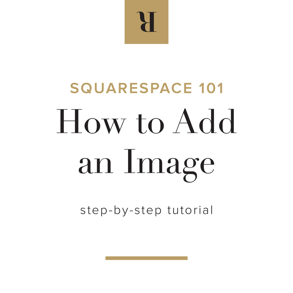 Squarespace 101: How to Add an Image | Letterform Creative