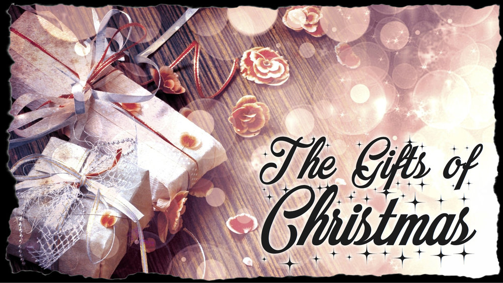 The Gifts of Christmas — Impact Church