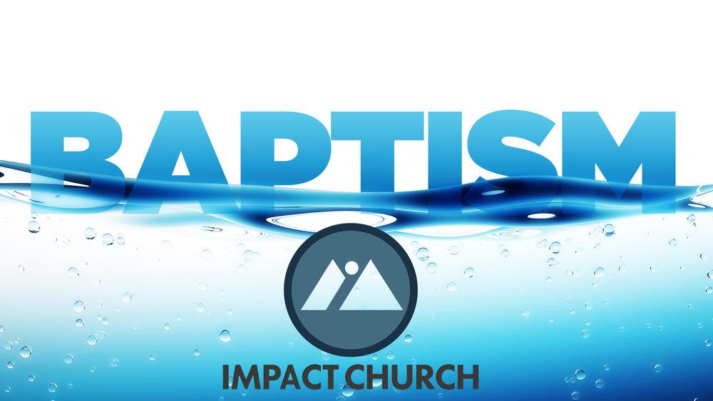 Impact Baptism - NEW.jpg