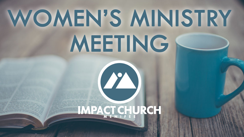 Impact - Womens Ministry Meeting.jpg
