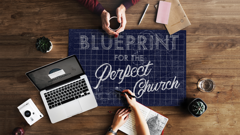 Series - Blueprint For The Perfect Church.png