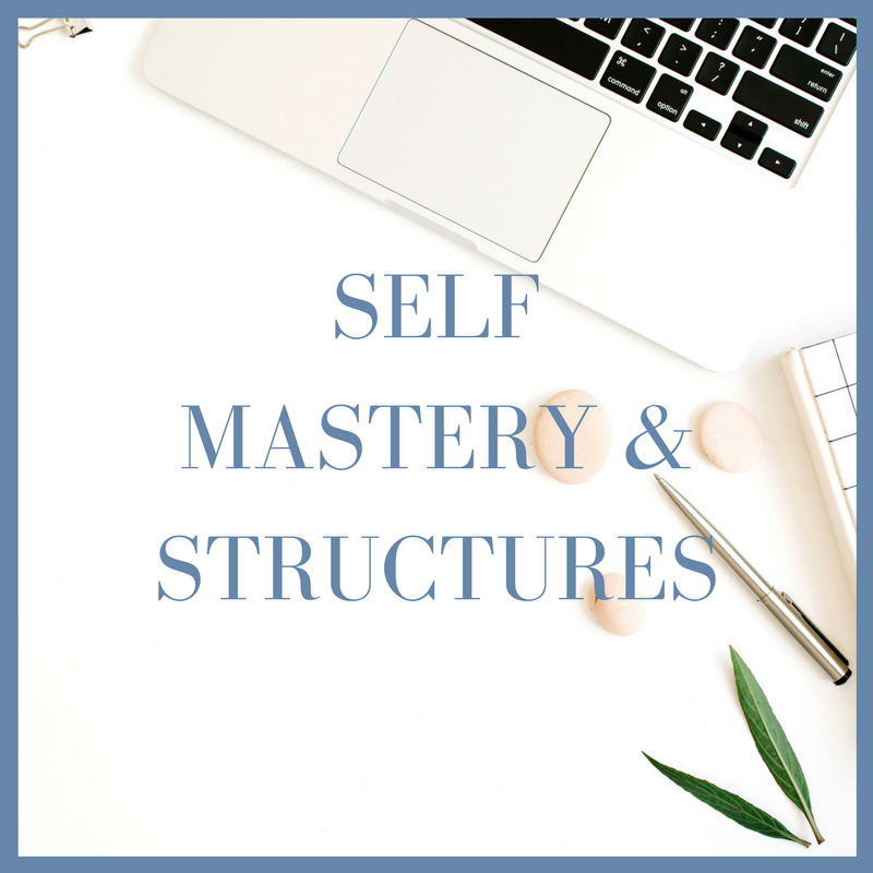 self mastery and structures.png