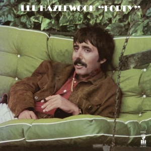 Lee Hazlewood -  Forty    reissue producer, liner notes