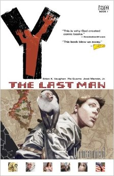 Y: The Last Man , Vol. 1: ' Unmanned '