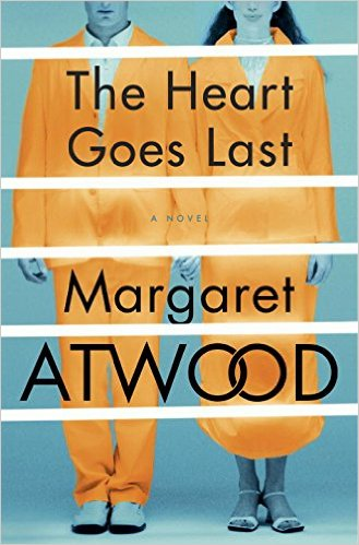 Margaret Atwood's The Heart Goes Last, to be released on September 29.